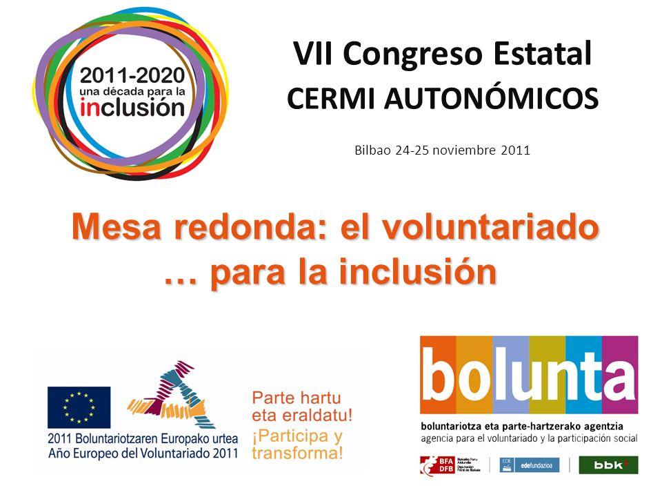 Mesa redonda: el voluntariado … para la inclusión