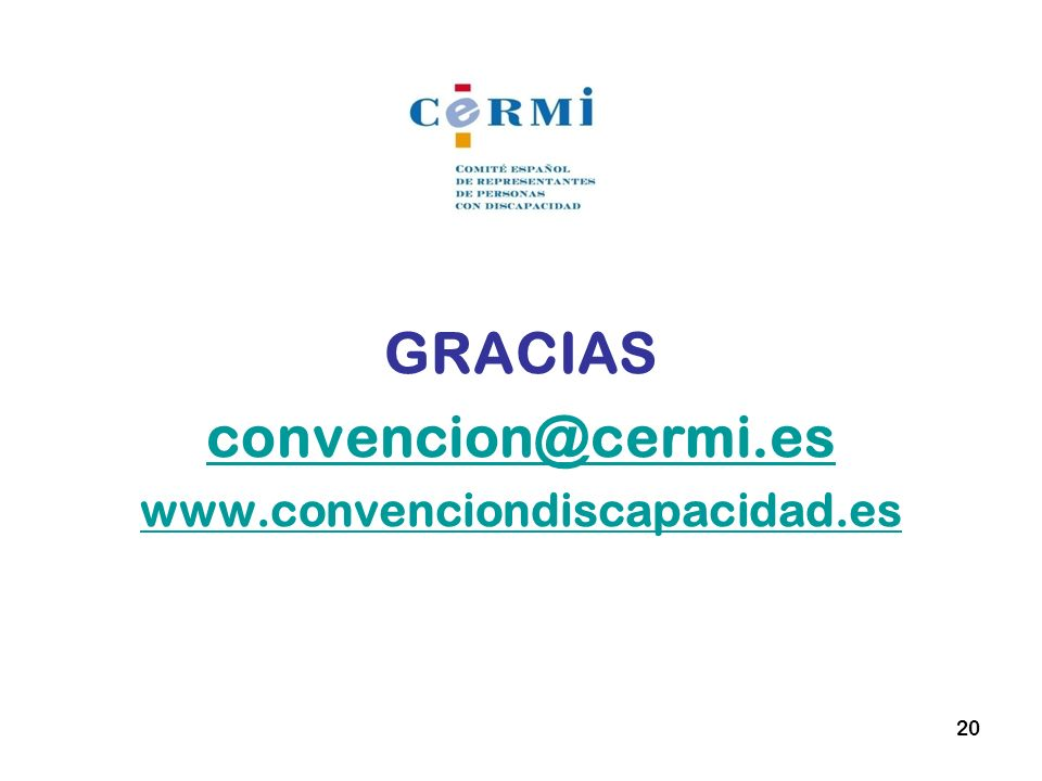 GRACIAS convencion@cermi.es