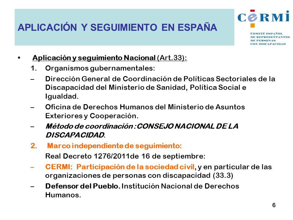 APLICACIÓN Y SEGUIMIENTO EN ESPAÑA
