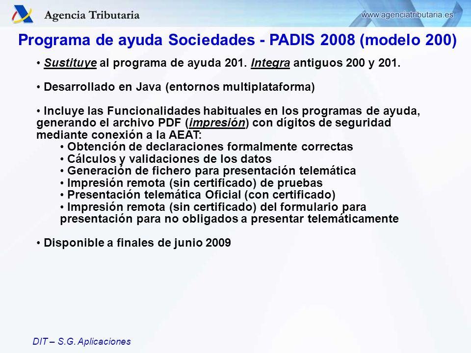 Programa de ayuda Sociedades - PADIS 2008 (modelo 200)