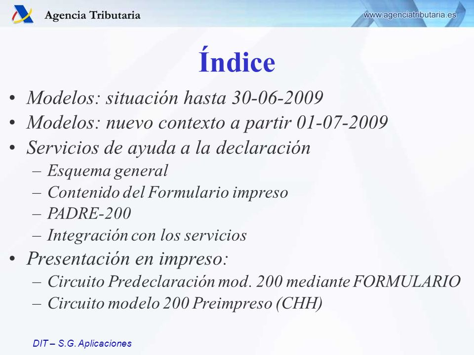 Índice Modelos: situación hasta 30-06-2009