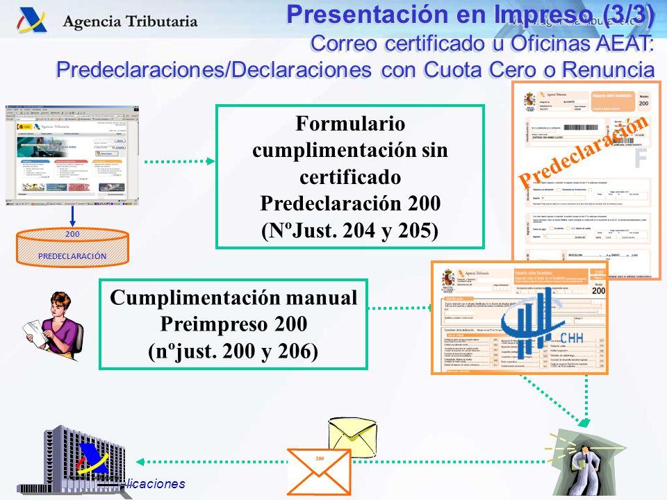 Formulario cumplimentación sin certificado Cumplimentación manual