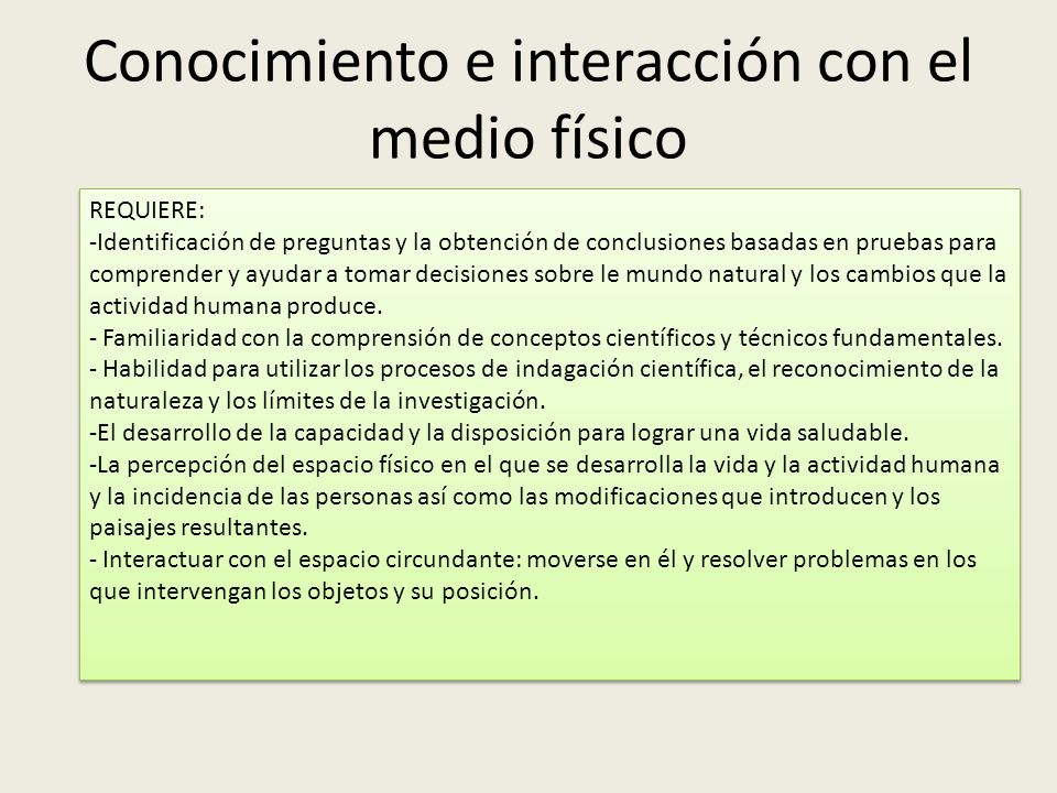 Conocimiento e interacción con el medio físico