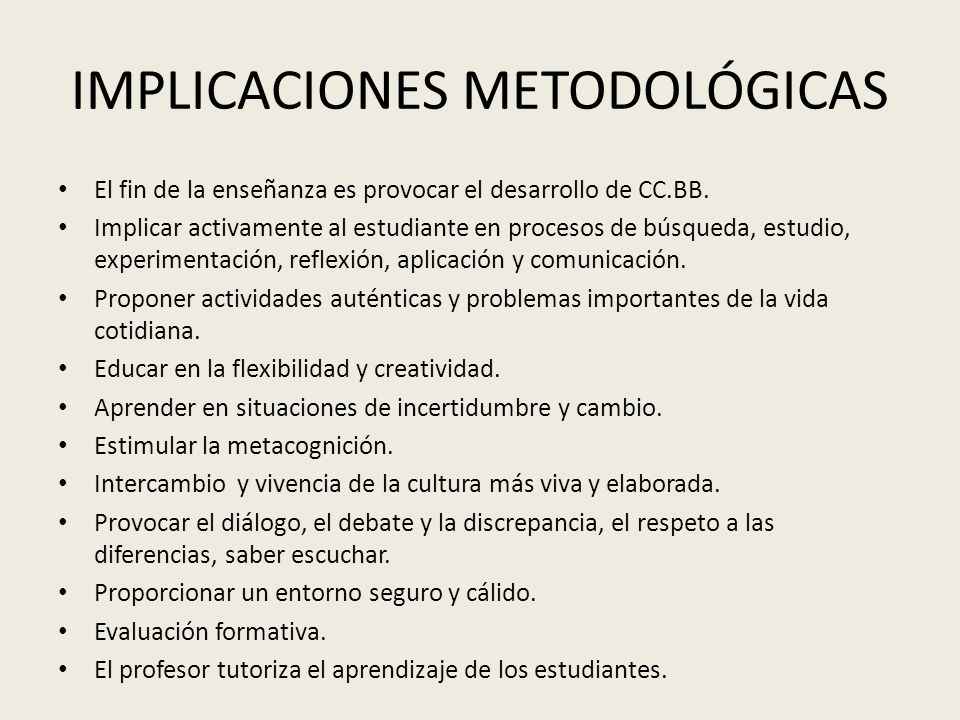 IMPLICACIONES METODOLÓGICAS