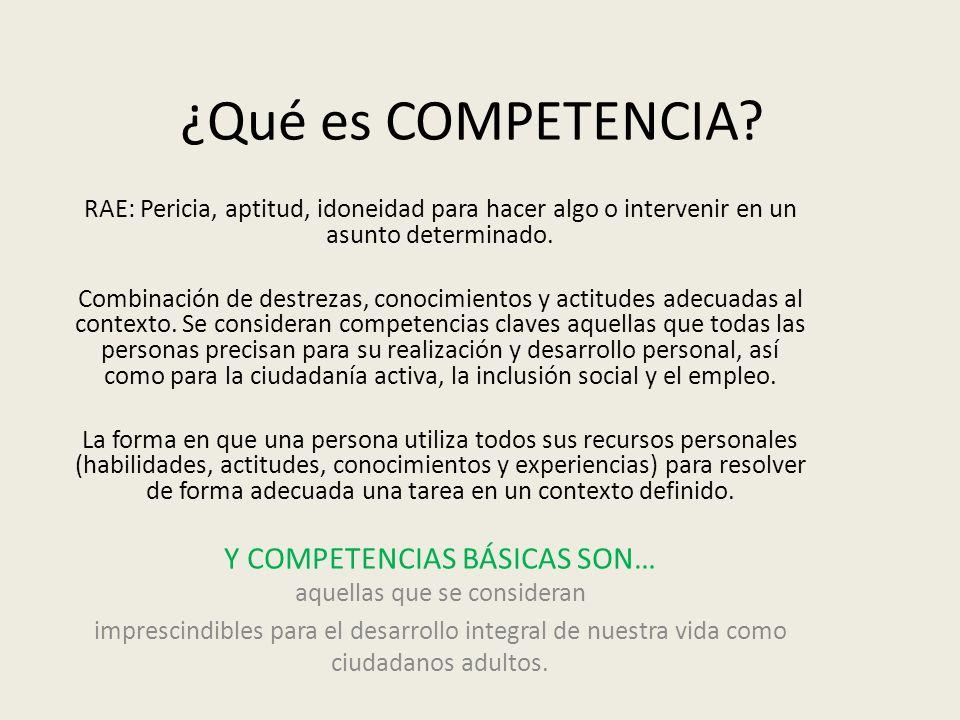 ¿Qué es COMPETENCIA Y COMPETENCIAS BÁSICAS SON…