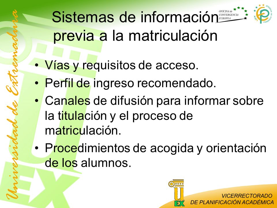 Sistemas de información previa a la matriculación