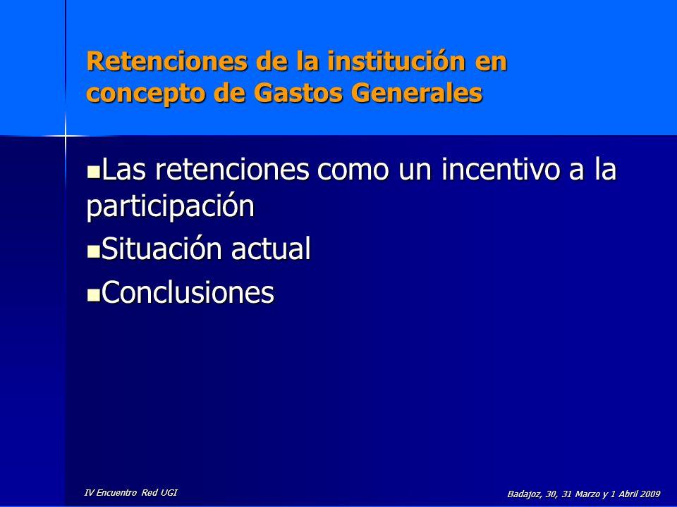 Retenciones de la institución en concepto de Gastos Generales