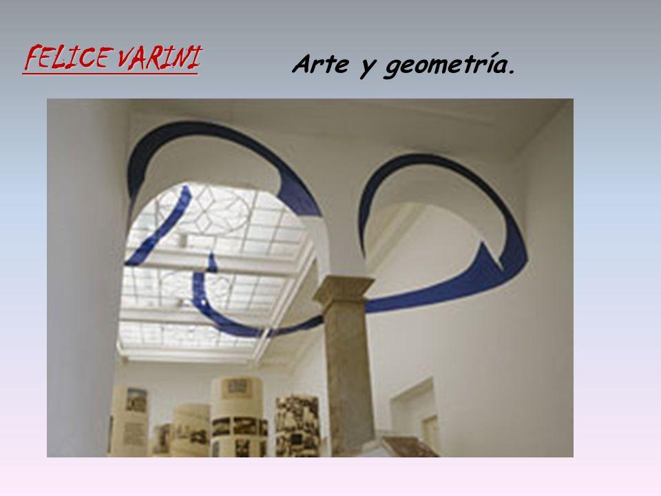 FELICE VARINI Arte y geometría.