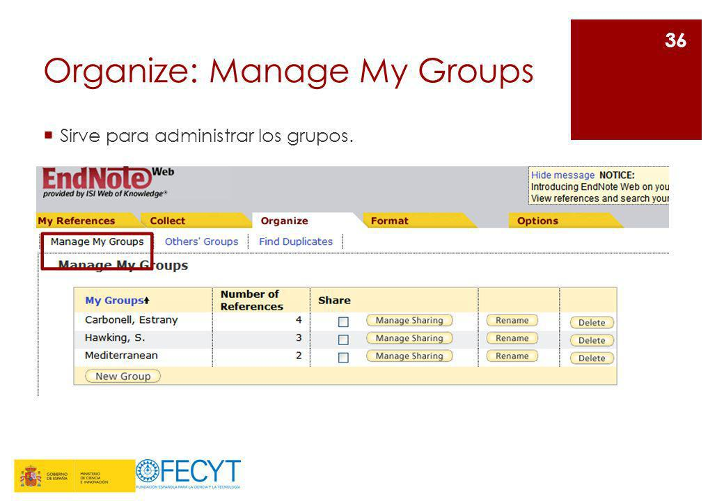 Organize: Manage My Groups