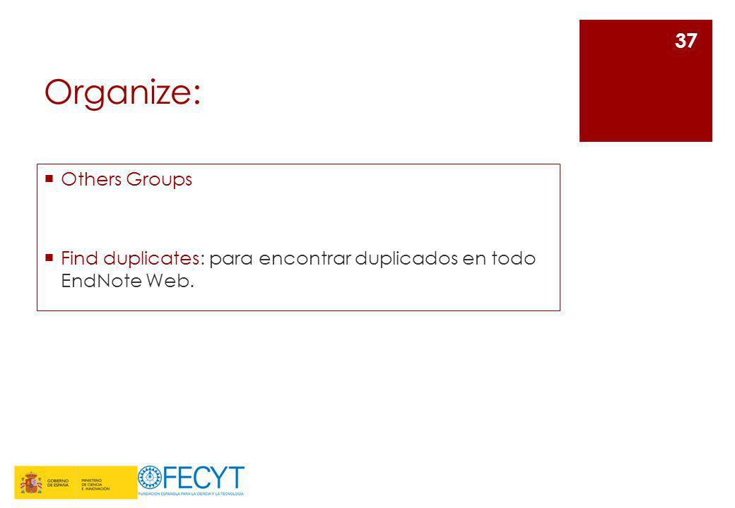 Organize: Others Groups