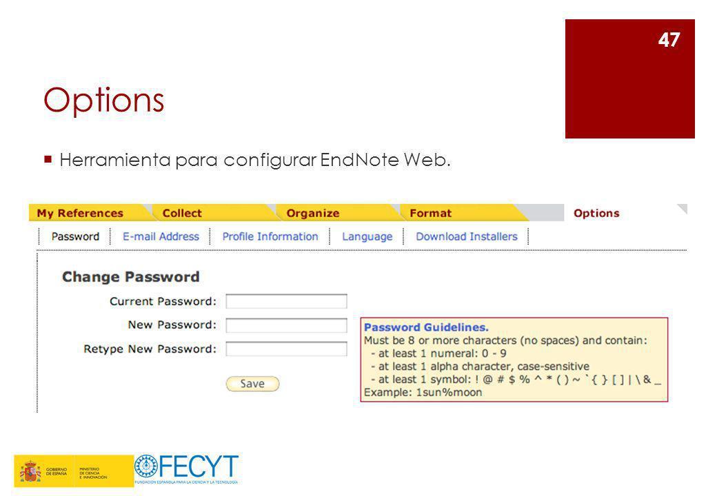 Options Herramienta para configurar EndNote Web.