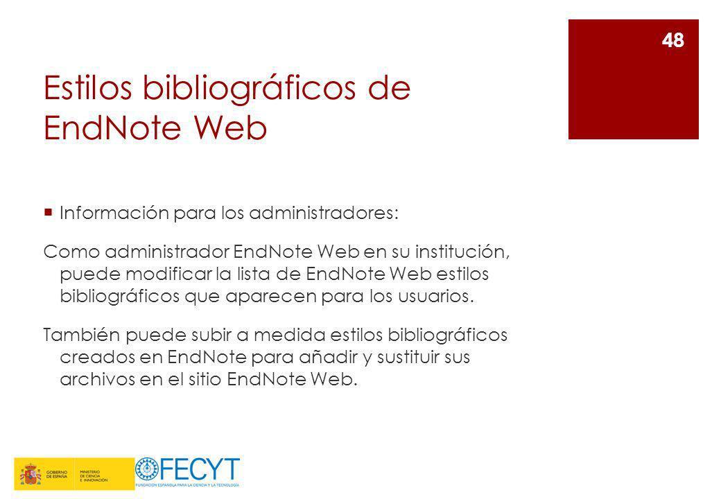 Estilos bibliográficos de EndNote Web