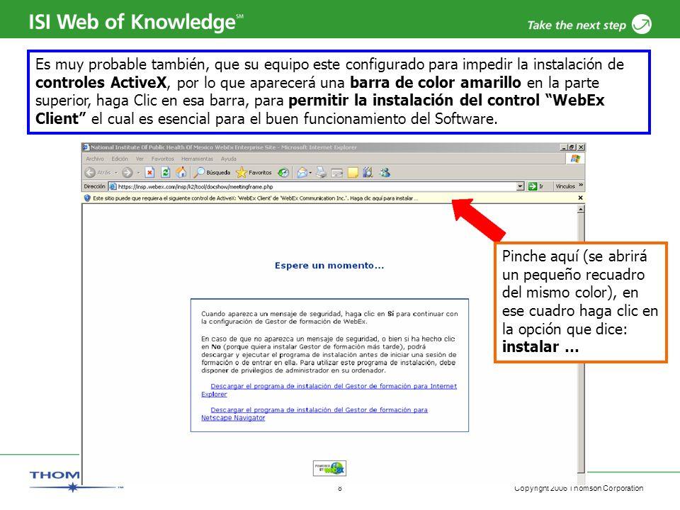 Es muy probable también, que su equipo este configurado para impedir la instalación de controles ActiveX, por lo que aparecerá una barra de color amarillo en la parte superior, haga Clic en esa barra, para permitir la instalación del control WebEx Client el cual es esencial para el buen funcionamiento del Software.
