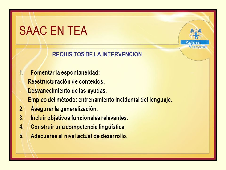 REQUISITOS DE LA INTERVENCIÓN
