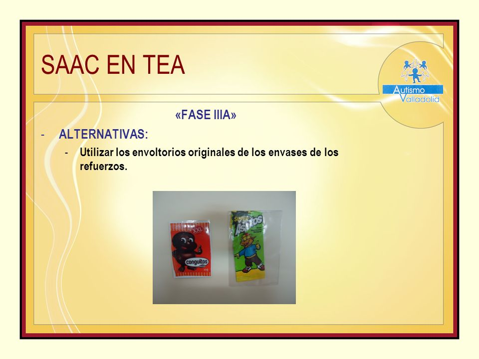SAAC EN TEA «FASE IIIA» ALTERNATIVAS: