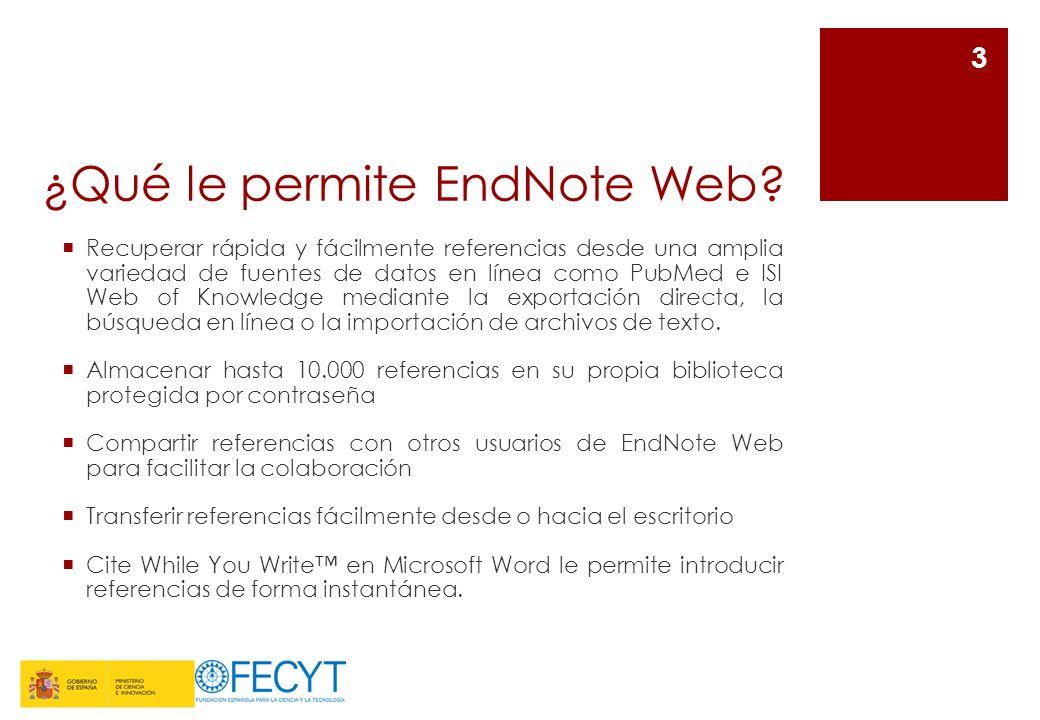 ¿Qué le permite EndNote Web