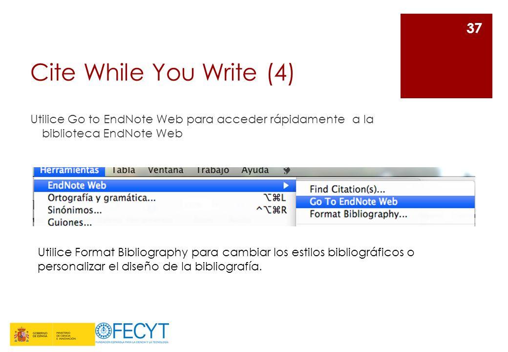 Cite While You Write (4) Utilice Go to EndNote Web para acceder rápidamente a la biblioteca EndNote Web.