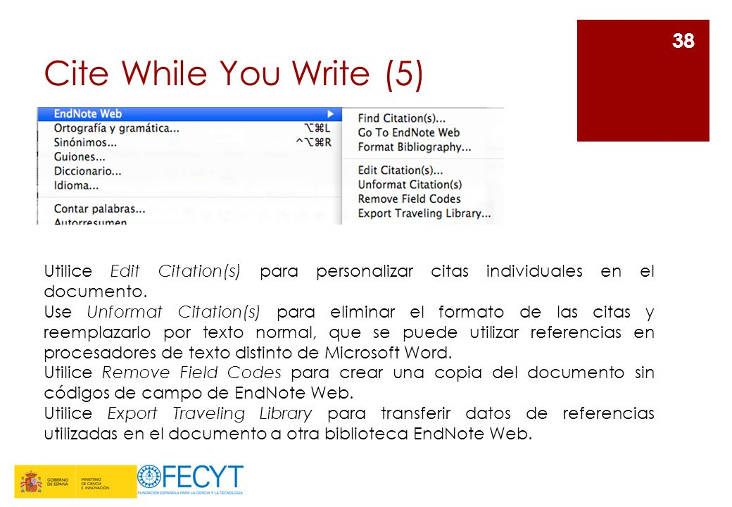 Cite While You Write (5) Utilice Edit Citation(s) para personalizar citas individuales en el documento.