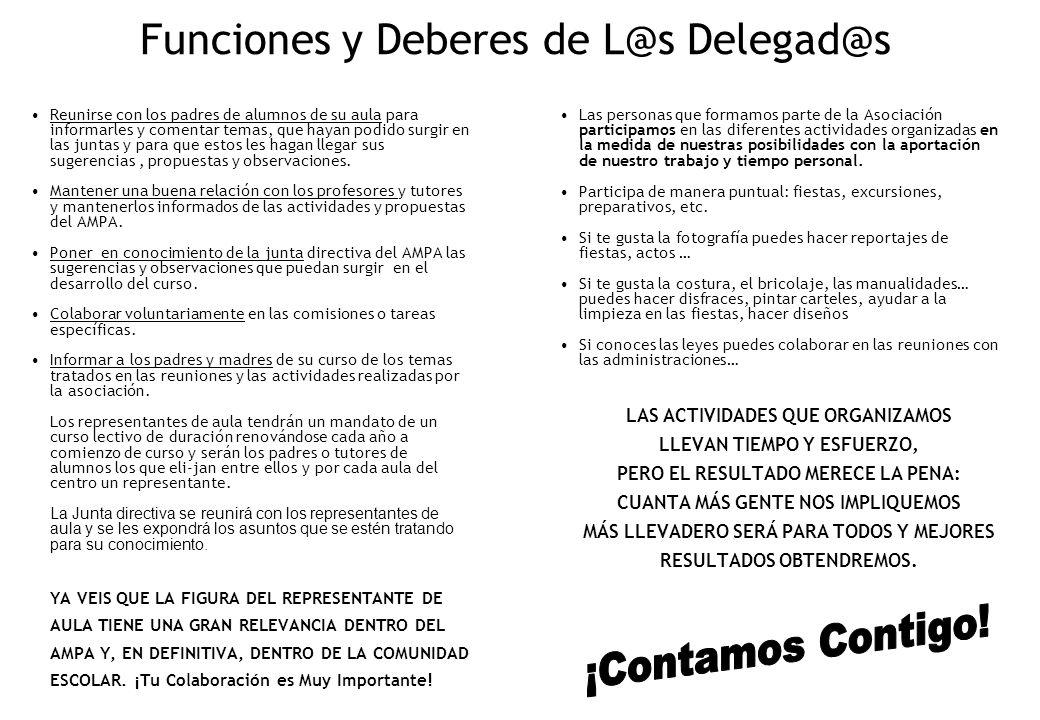 Funciones y Deberes de L@s Delegad@s