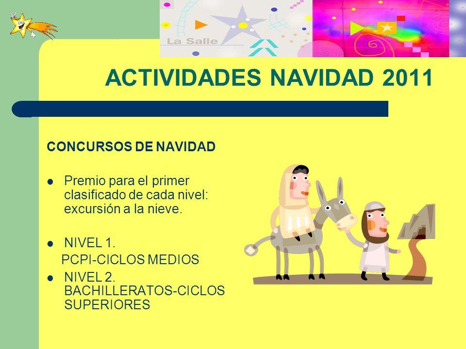 ACTIVIDADES NAVIDAD 2011 CONCURSOS DE NAVIDAD