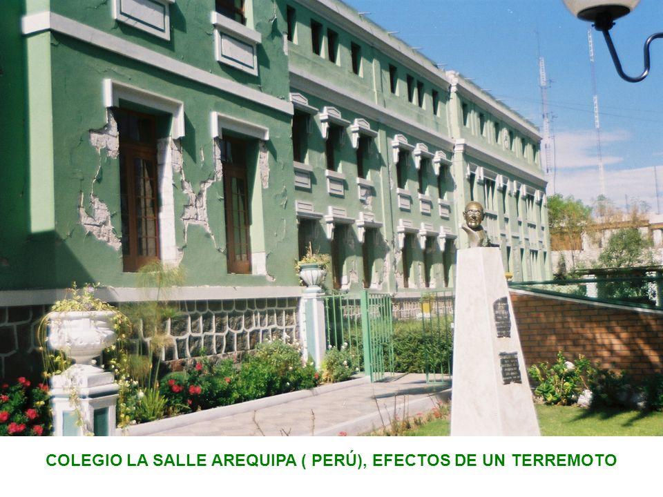 COLEGIO LA SALLE AREQUIPA ( PERÚ), EFECTOS DE UN TERREMOTO