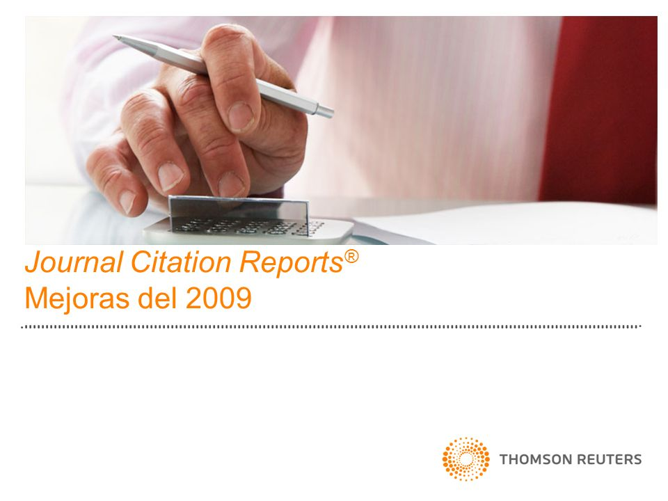 Journal Citation Reports® Mejoras del 2009