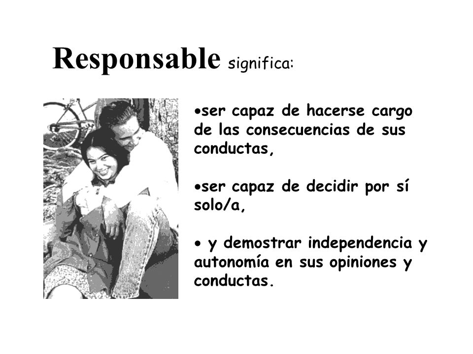 Responsable significa: