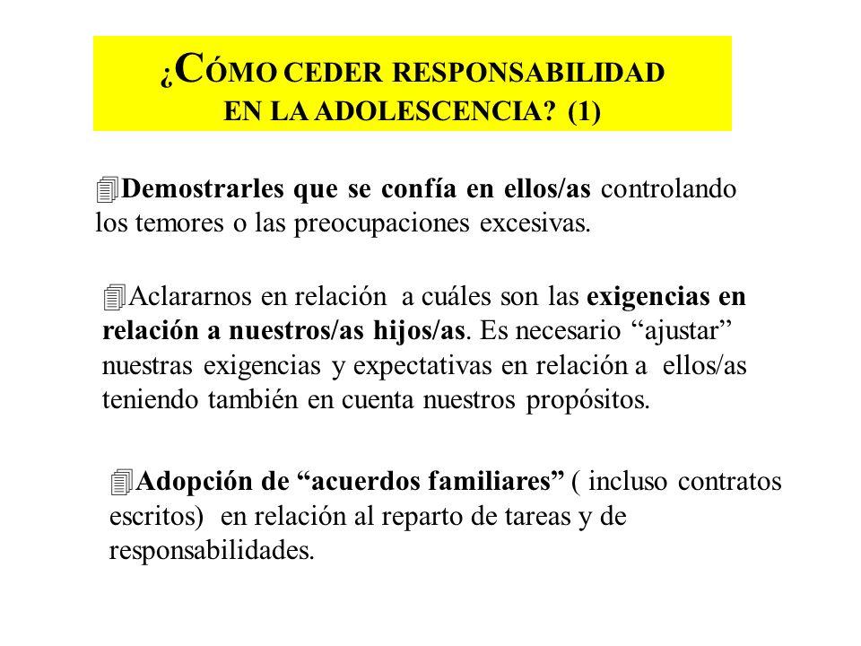 ¿CÓMO CEDER RESPONSABILIDAD EN LA ADOLESCENCIA (1)