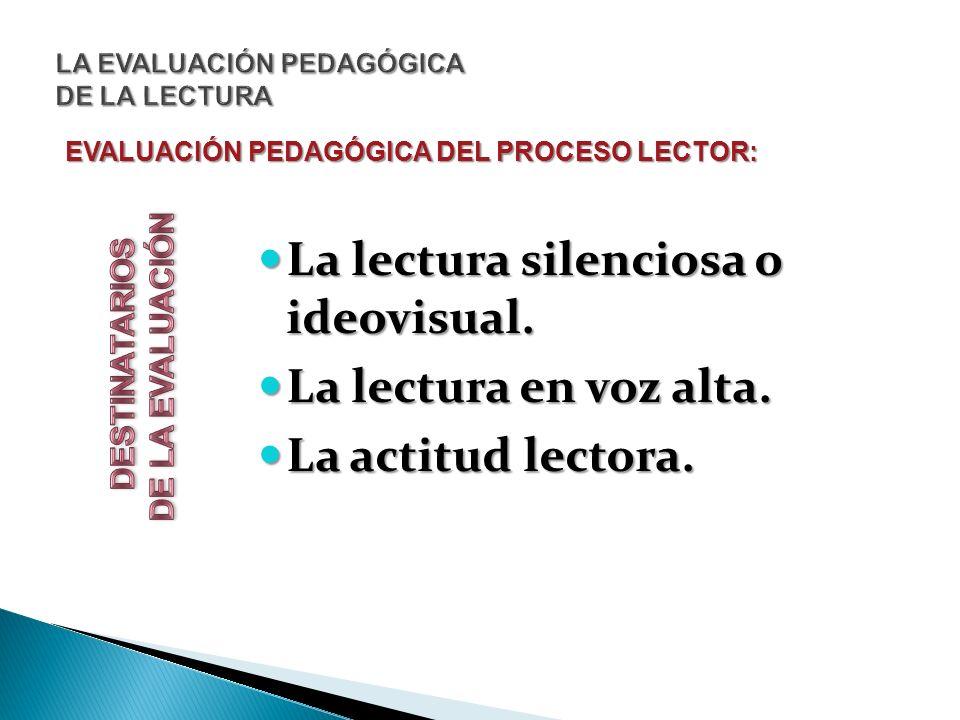 LA EVALUACIÓN PEDAGÓGICA DE LA LECTURA
