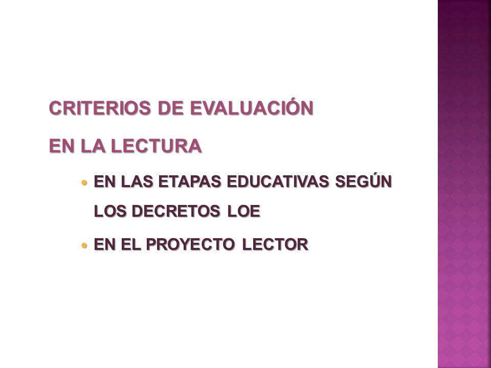 CRITERIOS DE EVALUACIÓN EN LA LECTURA