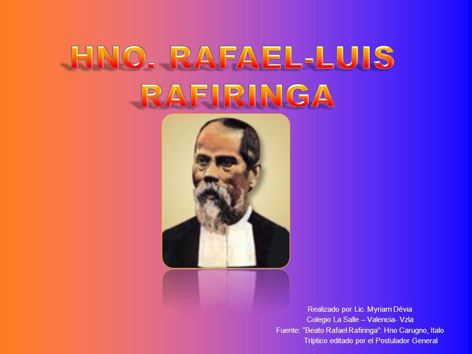 HNO. RAFAEL-LUIS RAFIRINGA