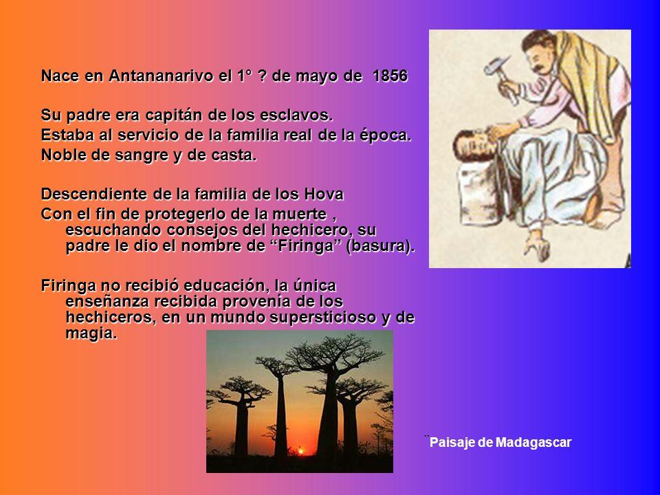 Nace en Antananarivo el 1° de mayo de 1856