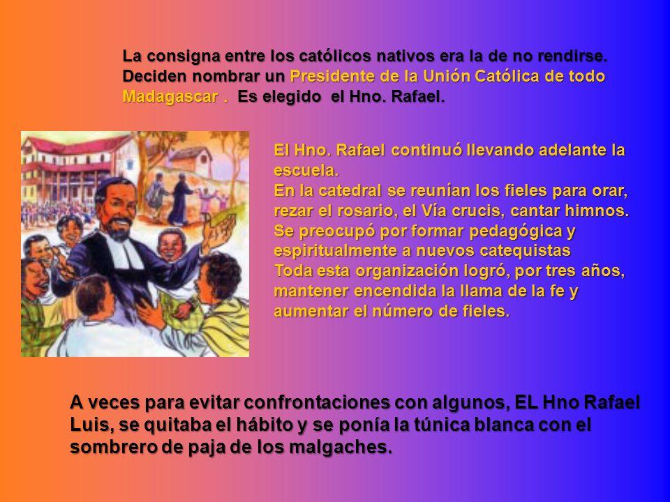 La consigna entre los católicos nativos era la de no rendirse.