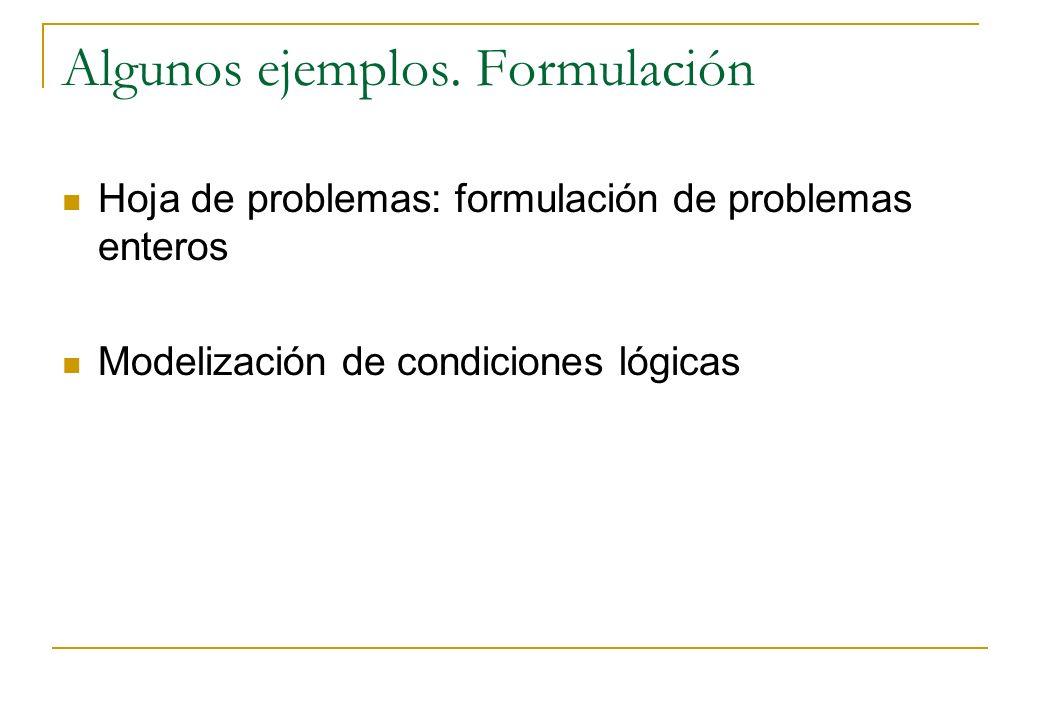 Algunos ejemplos. Formulación