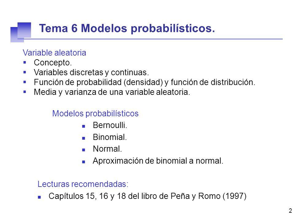 Tema 6 Modelos probabilísticos.