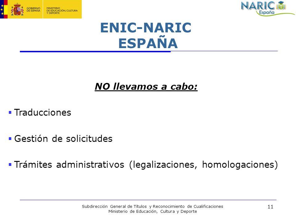 ENIC-NARIC ESPAÑA NO llevamos a cabo: Traducciones