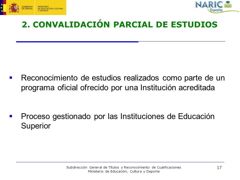 2. CONVALIDACIÓN PARCIAL DE ESTUDIOS