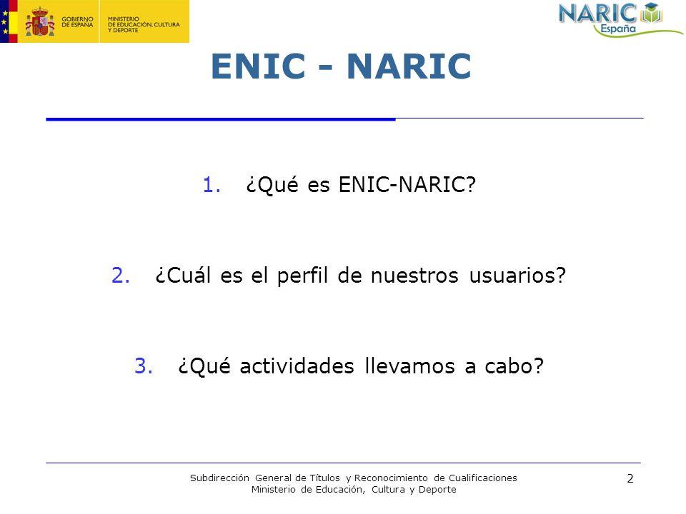 ENIC - NARIC ¿Qué es ENIC-NARIC