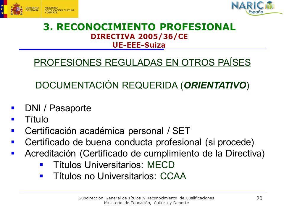 3. RECONOCIMIENTO PROFESIONAL DIRECTIVA 2005/36/CE UE-EEE-Suiza