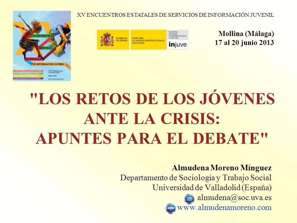 LOS RETOS DE LOS JÓVENES ANTE LA CRISIS: APUNTES PARA EL DEBATE
