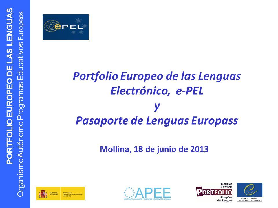 Portfolio Europeo de las Lenguas Electrónico, e-PEL y Pasaporte de Lenguas Europass