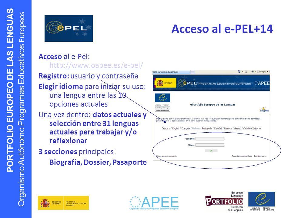 Acceso al e-PEL+14 Acceso al e-Pel: http://www.oapee.es/e-pel/