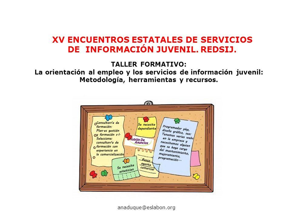 XV ENCUENTROS ESTATALES DE SERVICIOS DE INFORMACIÓN JUVENIL. REDSIJ.