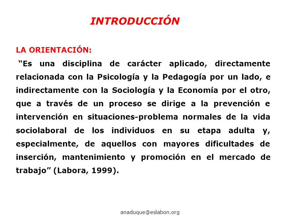 INTRODUCCIÓN LA ORIENTACIÓN: