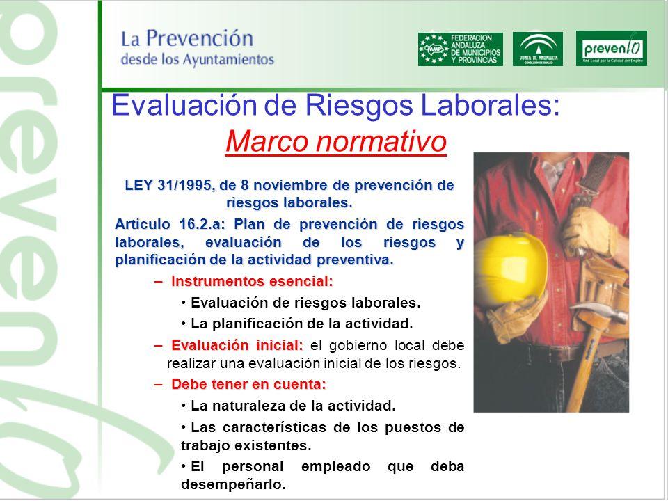 Evaluación de Riesgos Laborales: Marco normativo