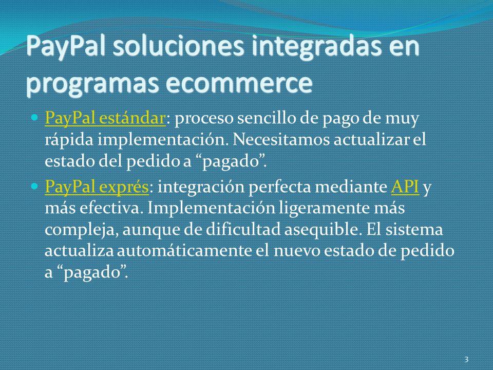PayPal soluciones integradas en programas ecommerce