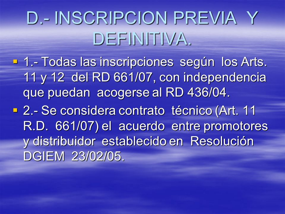 D.- INSCRIPCION PREVIA Y DEFINITIVA.