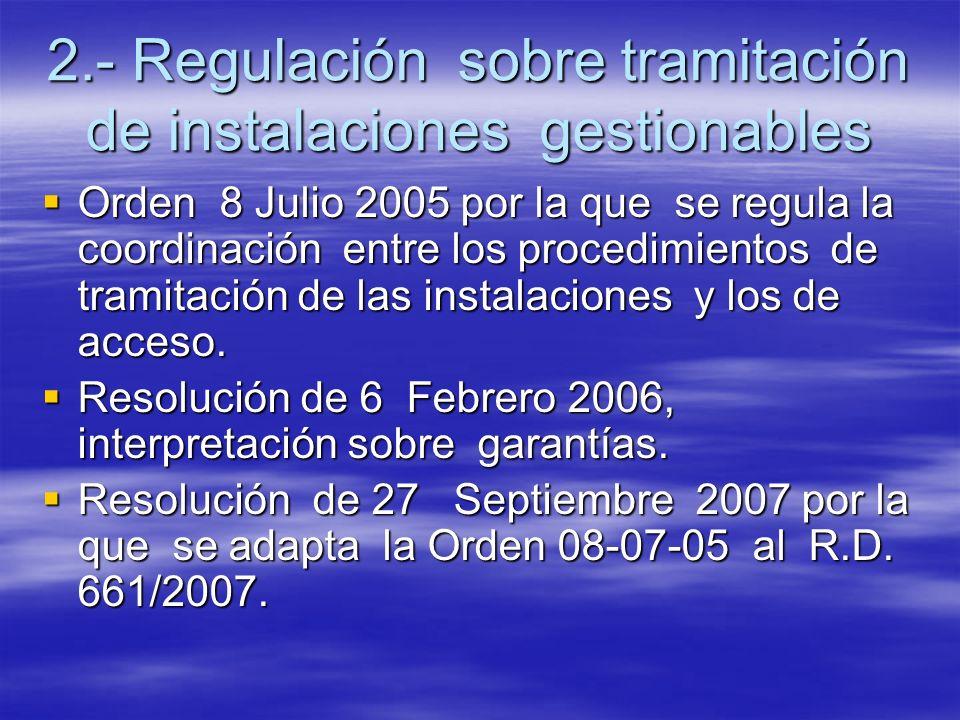 2.- Regulación sobre tramitación de instalaciones gestionables