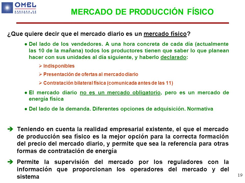 MERCADO DE PRODUCCIÓN FÍSICO
