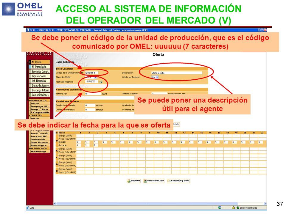 ACCESO AL SISTEMA DE INFORMACIÓN DEL OPERADOR DEL MERCADO (V)